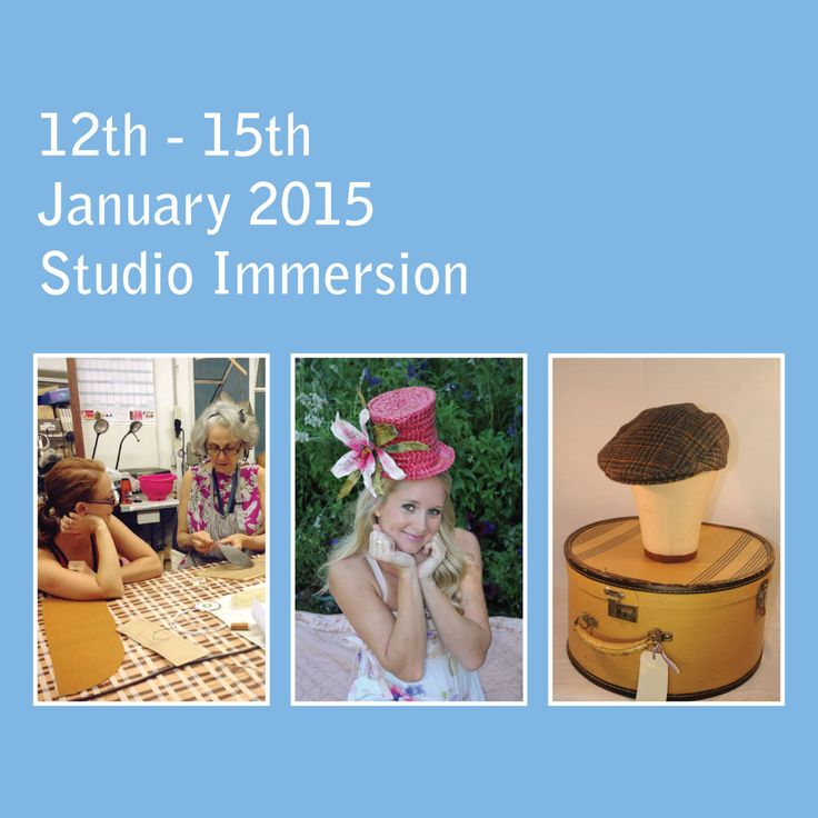 Studio Immersion | 4 Days of millinery.