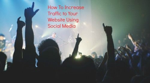 How To Increase Traffic to Website Using Social Media ?  Most of the bloggers including me knows the importance of social media in bringing traffic to our blog, Google algorithms also giving importance to social media, if your blog post has more share...