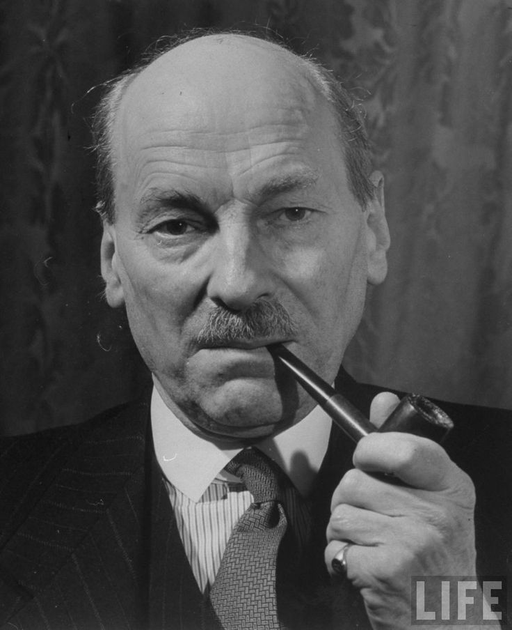Clement Attlee - Greatest British Prime Minister of all time. Political hero and decent human being.