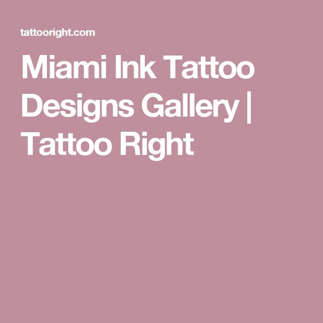 Miami Ink Tattoo Designs Gallery | Tattoo Right
