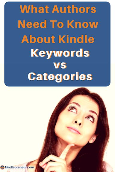 Kindle Keywords | Kindle Categories | Amazon Bestseller | Self-Publishing | Book Marketing | Sell More Books | Write a Book | Keywords vs Categories | Sell eBooks | How To Sell Books Online | Kindle Rankings