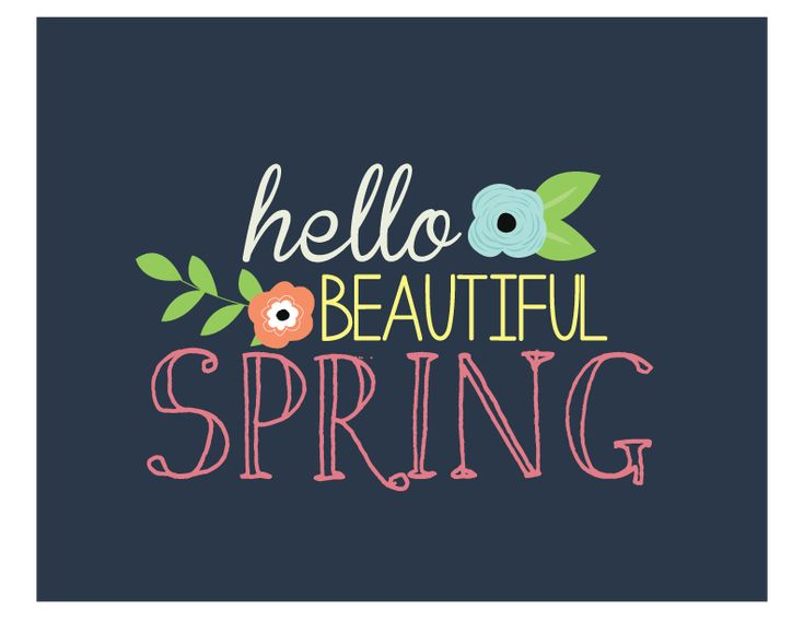 Hello Beautiful Spring - Free printable Spring Picture