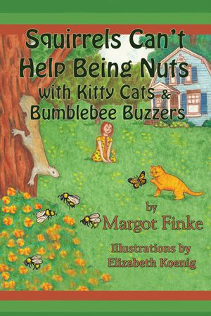 These garden rhymes offer fun facts about Squirrels, Bumblebees, and Kitty Kats—three critters found in most gardens in the USA. But do you know why squirrels bury nuts, what important job bumblebees do in our gardens, or who rules the roost in your home—you or your kitty? Educational Word Vocabulary, too.
