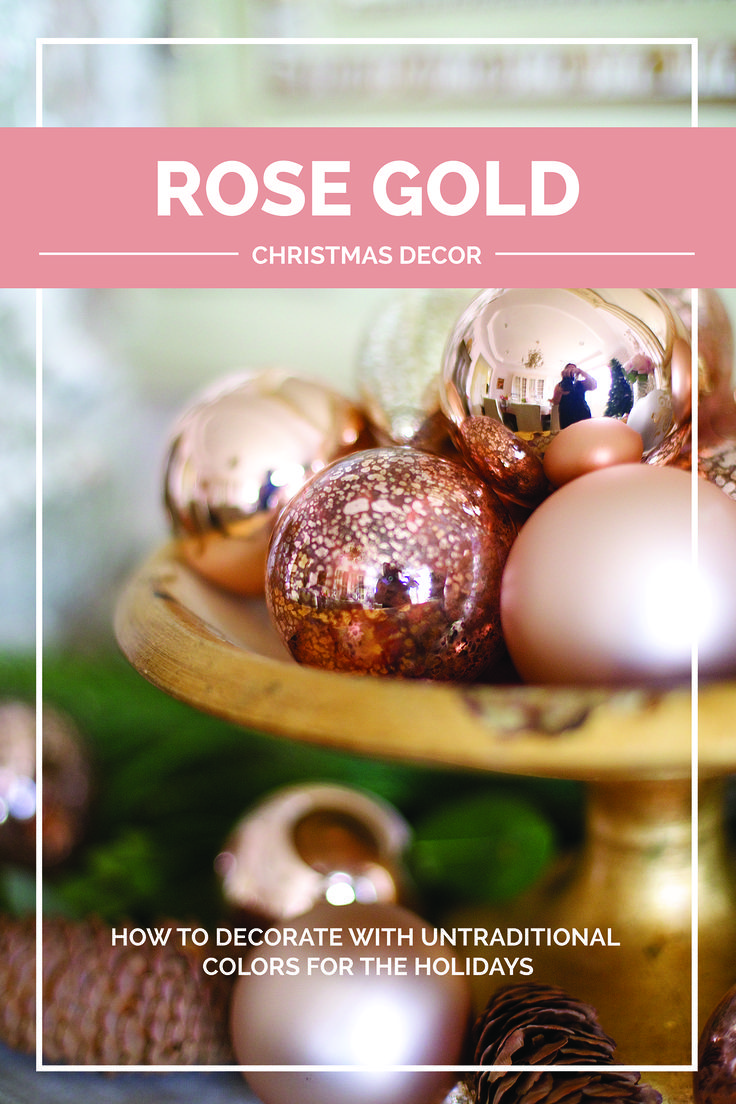 Are you all about red and green when it comes to Christmas decor? Why not try a softer palette? Here's how (and why) I use rose gold in my holiday decorating | #Designthusiasm