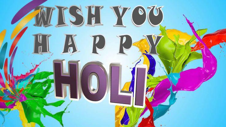 Happy Holi 2016, Holi Whatsapp Video, Holi Greetings, Holi Wishes