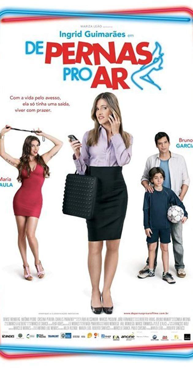De Pernas Pro Ar 2010 Dicas De Filmes Filme Nacional