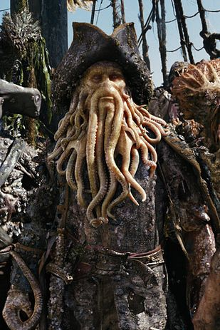 Davy Jones - Fun version of him played by Bill Nighy in PIRATES OF THE CARIBBEAN