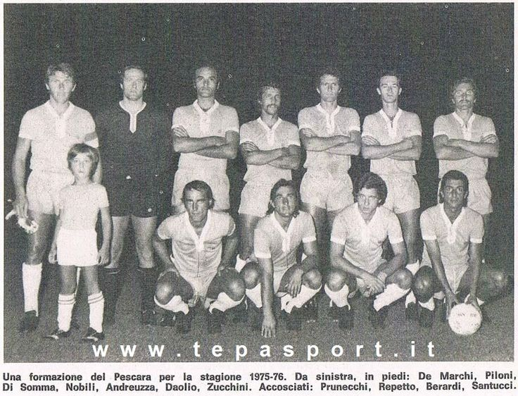 VOGLIO TORNAR BAMBINO ... Stagione 1975-76 Pescara Calcio  C'ero anch'io ... http://www.tepasport.it/ Made in Italy dal 1952