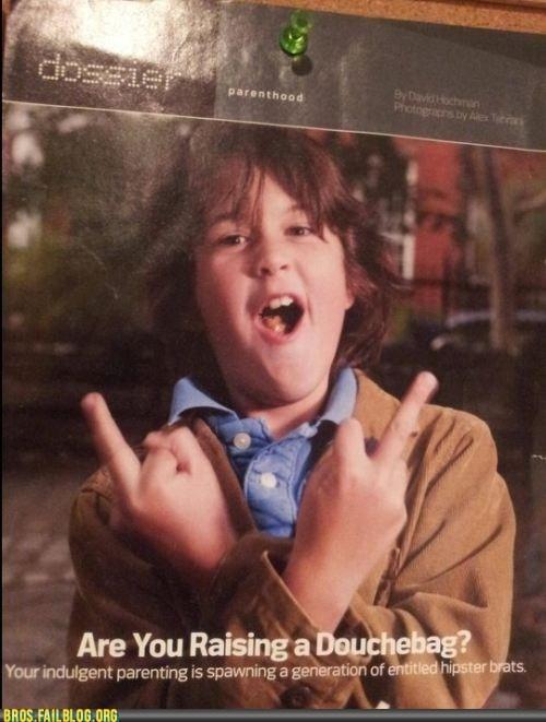 Are you raising a douchebag?: Giggle, Funny Stuff, Humor, Funnies, Kids, Douchebag