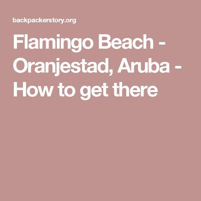 Flamingo Beach - Oranjestad, Aruba - How to get there