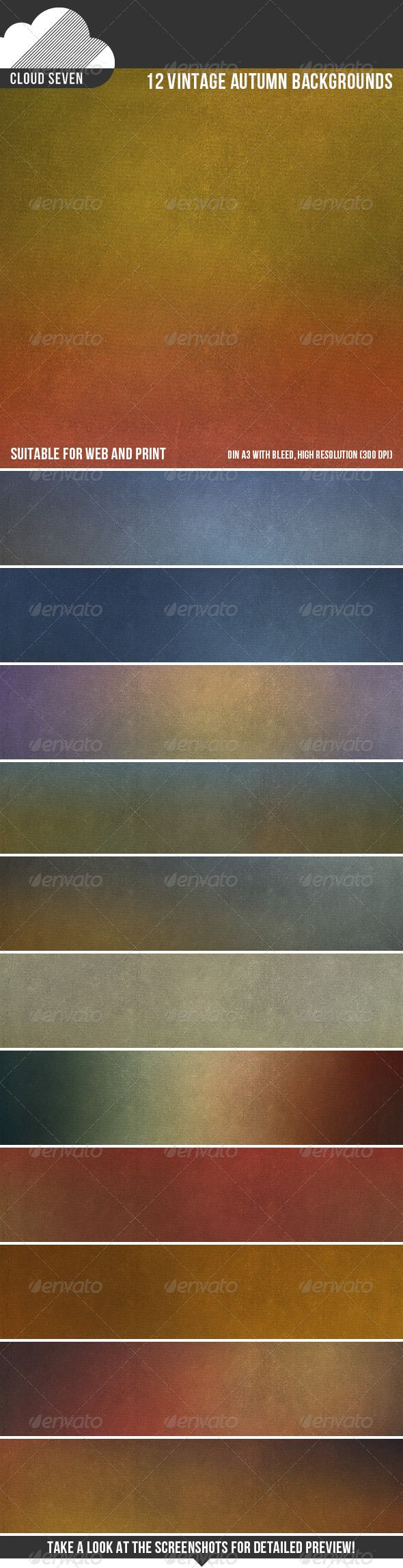 12 Vintage Autumn Backgrounds  #GraphicRiver         12 colourful, multipurpose backgrounds. Professional and carefully crafted with an eye on usability. Perfect for web and print! Features: • 12 different background images • High resolution: 5031 px x 3579 px, 300 dpi • Print quality • Print size: DIN A3 with bleed • Create your own colours using Hue/Saturation  PLEASE RATE IF YOU LIKE IT.      Created: 24August13 GraphicsFilesIncluded: JPGImage HighResolution: Yes Layered: No…