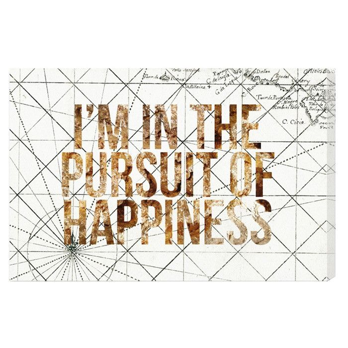 Pursuit of Happiness Canvas Print - The Home Gallery on Joss & Main