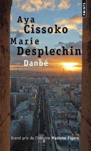 Aya Cissoko et Marie Desplechin - Danbé. - Agrandir l'image