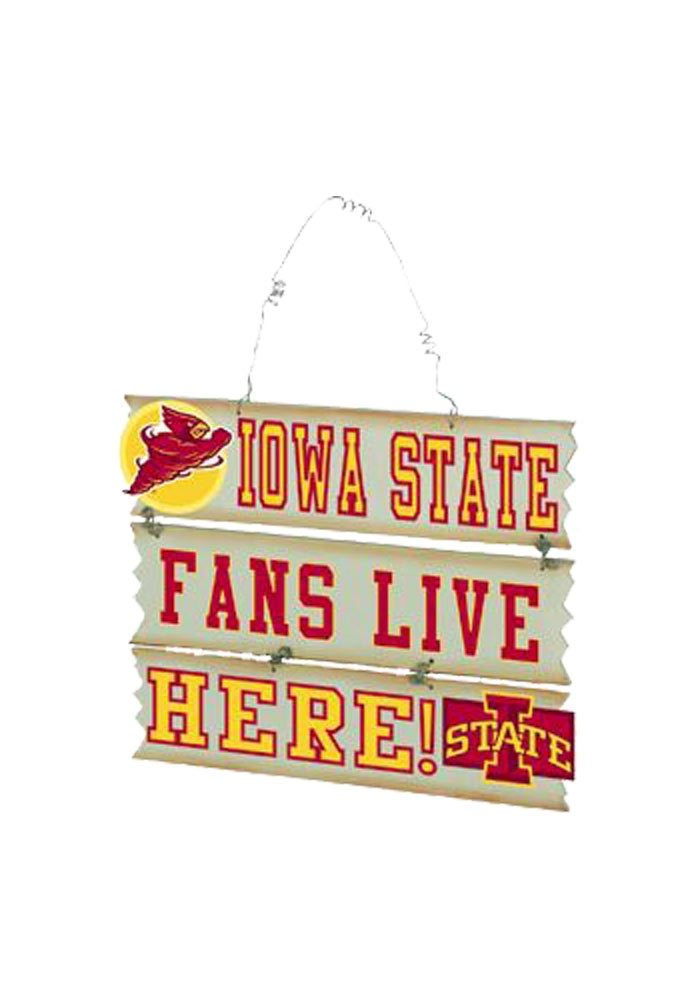 "ISU ""FANS LIVE HERE"" Hanging sign - ""Category #6 - Iowa State Decoration"""