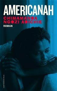 """""""Efter succéer som En halv gul sol och Lila hibiskus är Chimamanda Ngozi Adichie aktuell med nya romanen Americanah - en rik och komplex bok om kärlek, ras och identitet i nutidens Afrika och USA. """""""