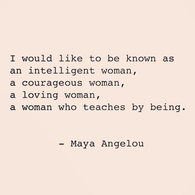 This quote by Maya Angelou sits deep in my heart. I've been feeling into a lot lately. About the kind of life I really want. About the kind of person, creator, friend, wife, daughter I want to be. Am. And where my spirit feels most embodied. Home. The answers are coming, slowly but surely. And as always, Maya somehow always finds a way to anchor it for me. Found via @marieforleo #risesisterrise