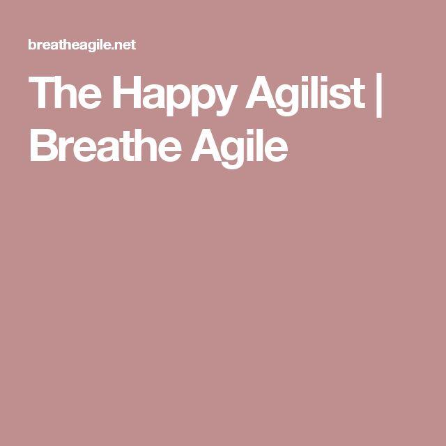 The Happy Agilist | Breathe Agile
