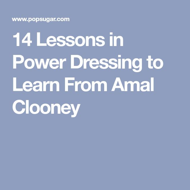 14 Lessons in Power Dressing to Learn From Amal Clooney