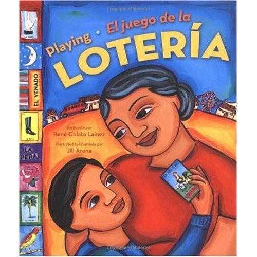 """Libro: Playing El juego de la LOTERÍA  Autor: René Colato Laínez  """"Playing El juego de la LOTERÍA,"""" es un cuento sobre un niño y su abuela que se enseñan hablar español y en inglés con las cartas del juego de la lotería."""