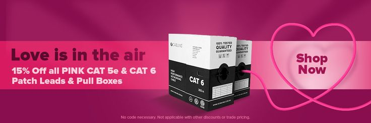 Celebrate the season of love with a little bit of pink in your next networking project! All our pink cables, patch leads and cable boxes, are now 15% Off! Plus, your order ships for free when you spend $75 or more.