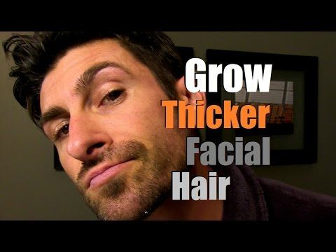 How To Grow Thicker Facial Hair   Can You Stimulate Facial Hair Growth? - YouTube