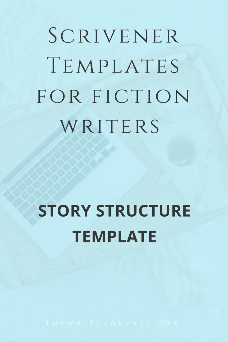 #writingtips Scrivener Template for Fiction Writers: Story Structure Template