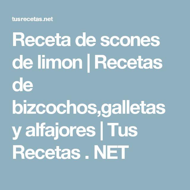 Receta de scones de limon   Recetas de bizcochos,galletas y alfajores   Tus Recetas . NET