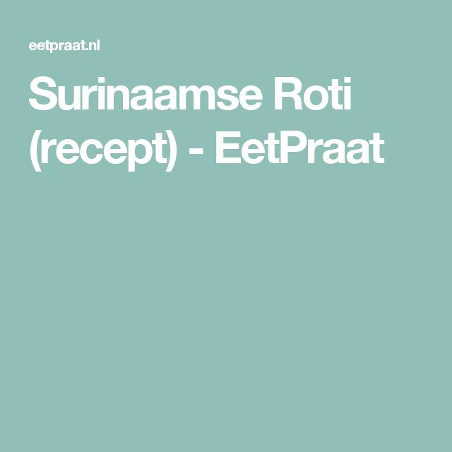 Surinaamse Roti (recept) - EetPraat