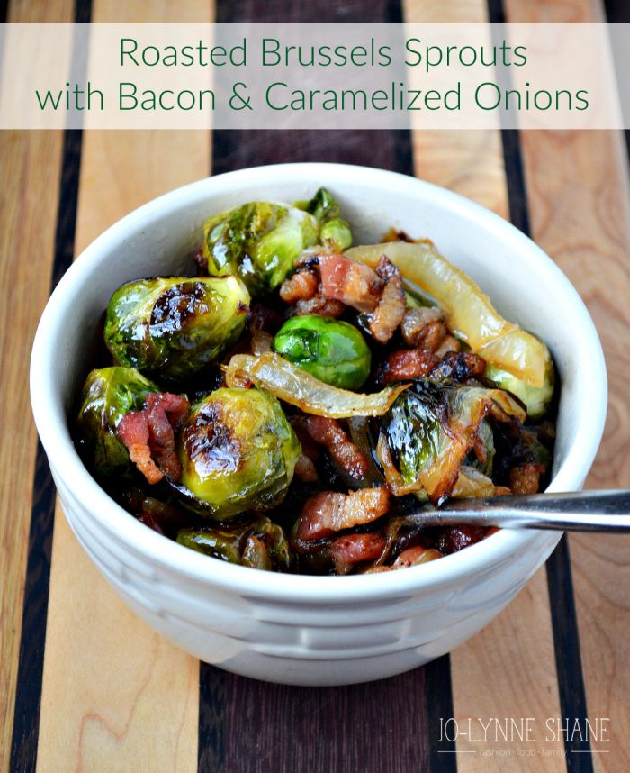 Roasted Brussels Sprouts Recipe with Bacon and Caramelized Onions