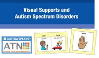 Free!  Visual Supports and Autism Spectrum Disorder | | Autism Speaks