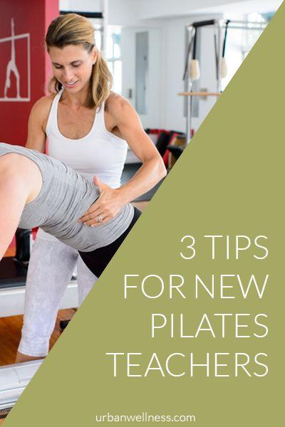 3 Tips for New Pilates Teachers