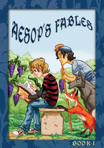 Aesop's Fables, Bulgarian-English, Book 1 by Aesop