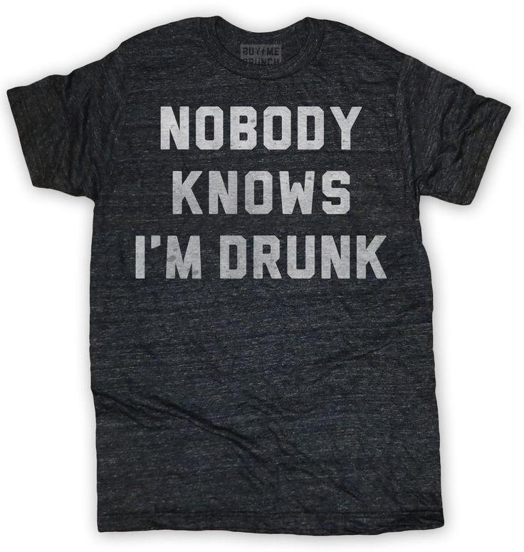 Nobody Knows I'm Drunk Men's Tee Black – Buy Me Brunch