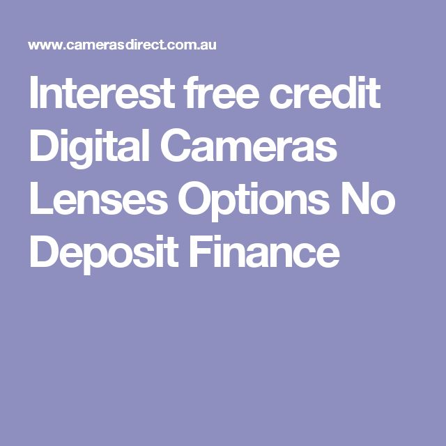 Interest free credit Digital Cameras Lenses Options No Deposit Finance