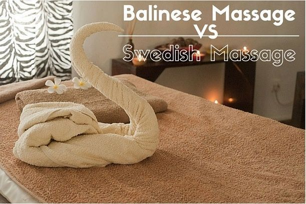 Balinese Massage vs Swedish Massage