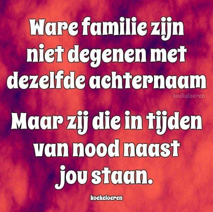 Ware familie zijn niet degenen met dezelfde achternaam …