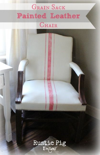 Grain Sack Painted Leather Chair With ASCP | The Rustic Pig