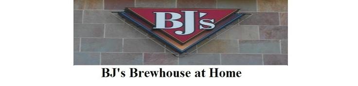 BJ's Brewhouse Restaurant Copycat Recipes