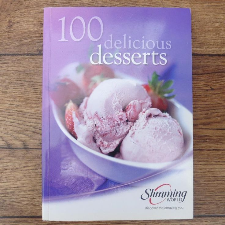 SLIMMING WORLD 100 DELICIOUS DESSERTS - COOKERY BOOK COOK BOOK DIET RECIPE BOOK | eBay