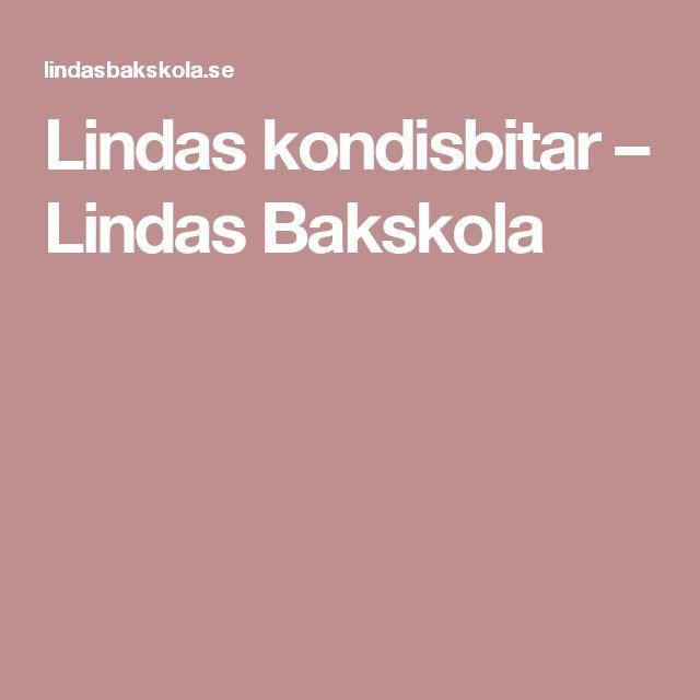 Lindas kondisbitar – Lindas Bakskola