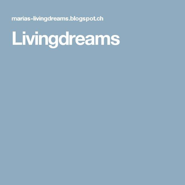 Livingdreams