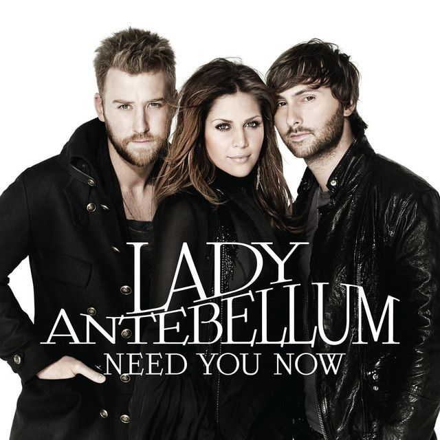 Need You Now, a song by Lady Antebellum on Spotify   Lady antebellum, Antebellum, Music photo