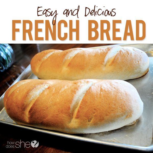 Easy and Delicious French Bread- half whole wheat to add a hearty and healthy touch. Via How Does She