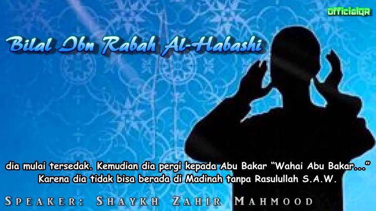 Kisah Bilal bin Rabah   Yang Muslim Harus Nonton!