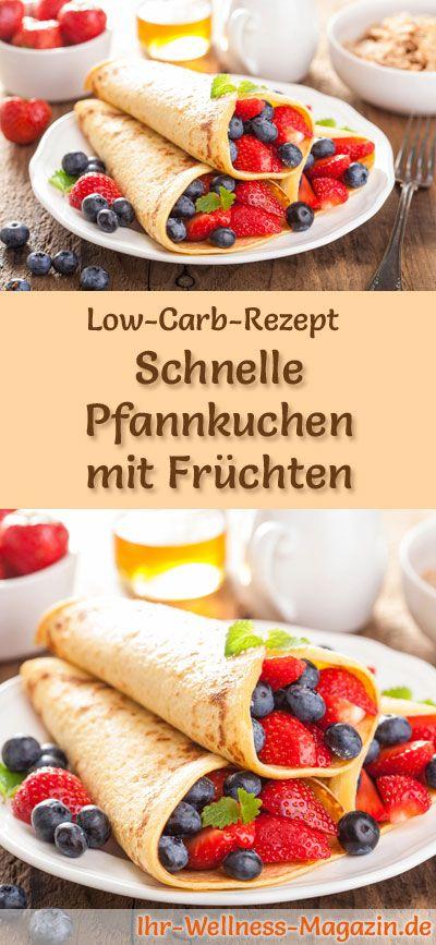 Low-Carb-Rezept für Pfannkuchen mit Früchten: Kohlenhydratarmes Frühstück - gesund, kalorienreduziert, ohne Getreidemehl ... #lowcarb #frühstück