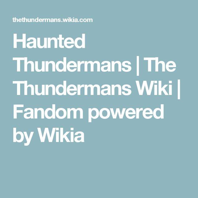 Haunted Thundermans | The Thundermans Wiki | Fandom powered by Wikia