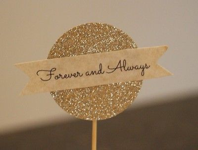 Forever & Always Cupcake Toppers