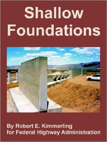 Shallow Foundations by Federal Highway Administration (FHWA)
