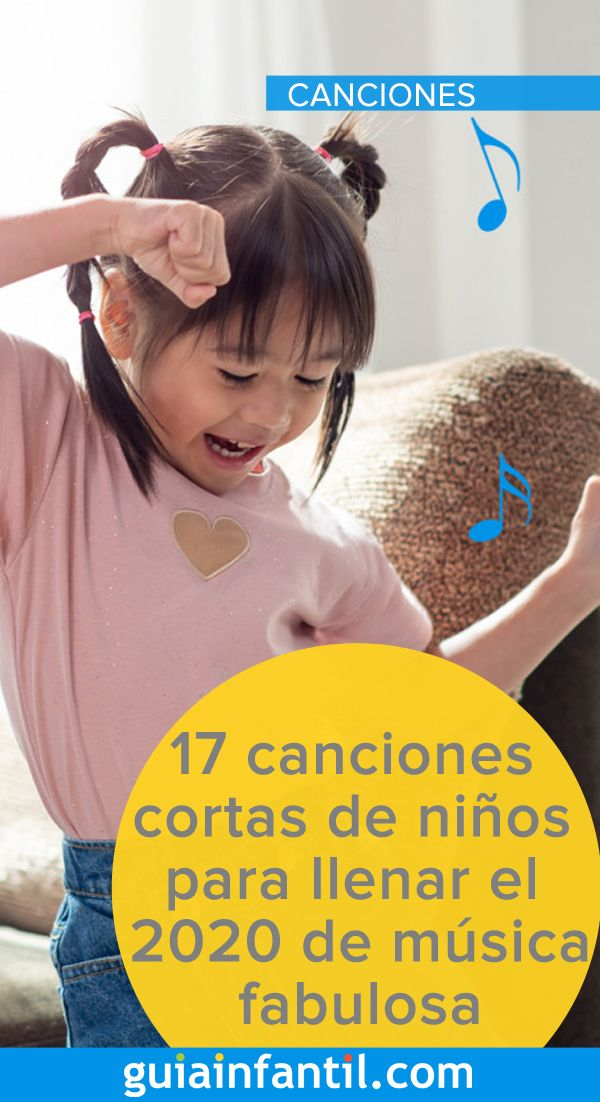 17 Canciones Cortas De Niños Para Llenar El 2020 De Música Fabulosa Canciones Infantiles Para Bailar Canciones Infantiles Musica Infantil Para Bailar