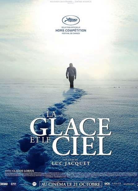 La Glace et le Ciel : un documentaire militant pour l'avenir de la planète